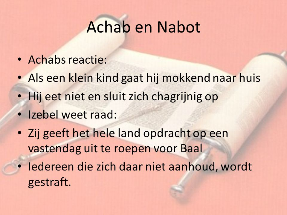 Achab en Nabot Achabs reactie:
