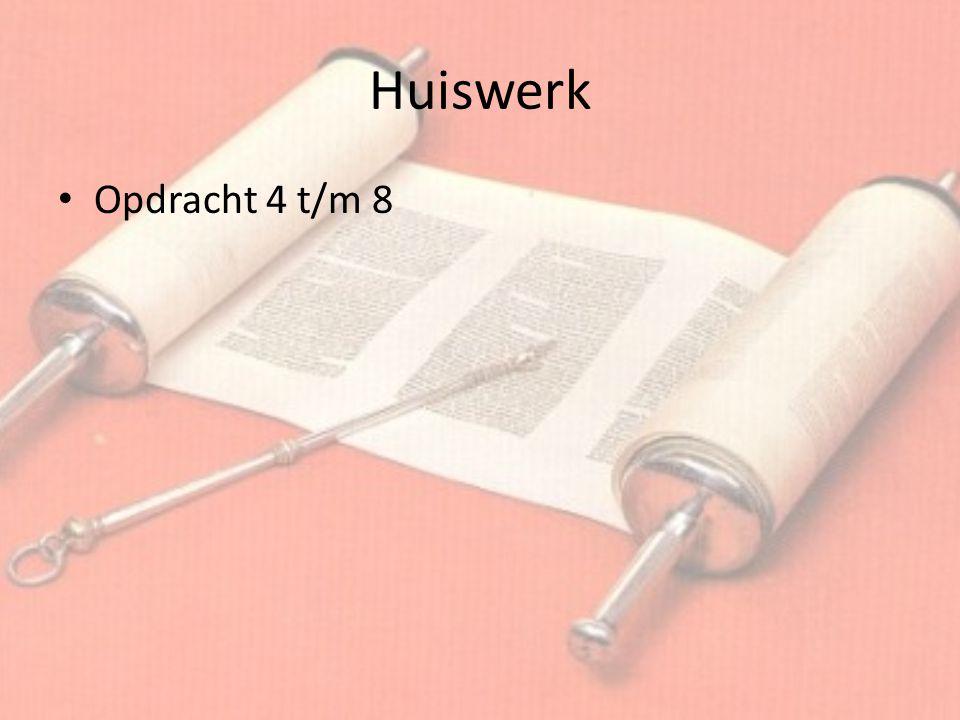 Huiswerk Opdracht 4 t/m 8