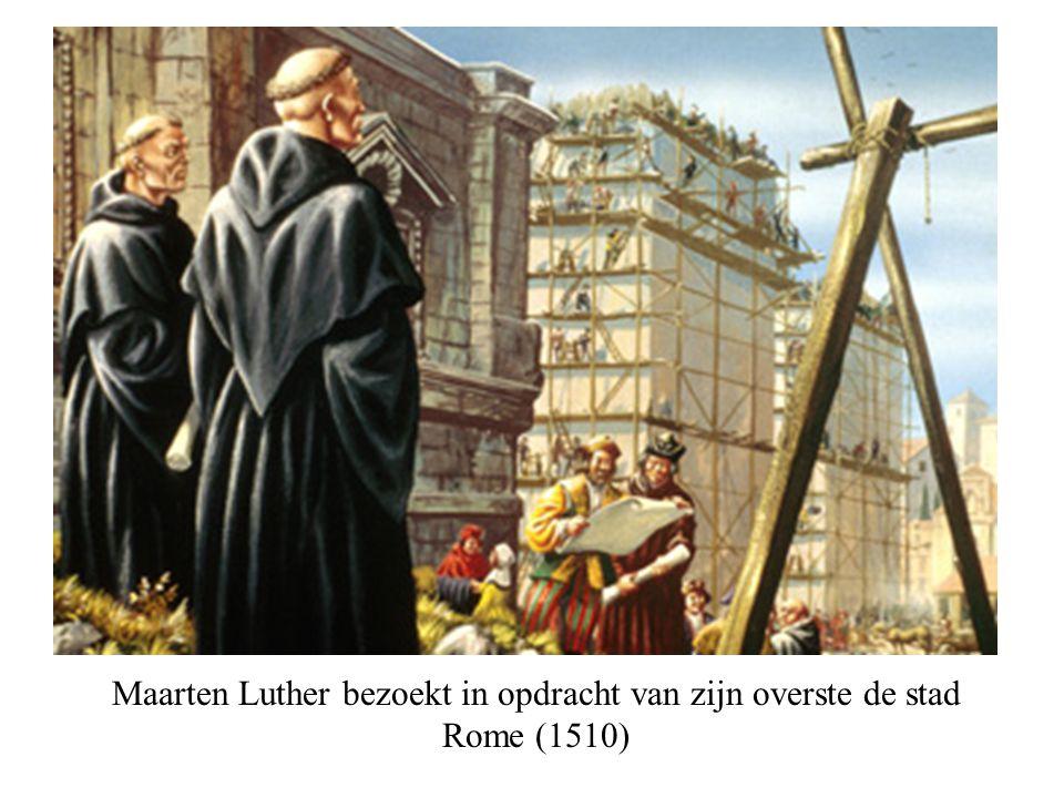 Maarten Luther bezoekt in opdracht van zijn overste de stad Rome (1510)
