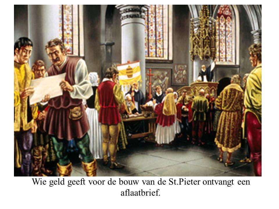 Wie geld geeft voor de bouw van de St.Pieter ontvangt een aflaatbrief.