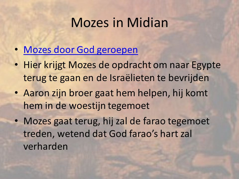 Mozes in Midian Mozes door God geroepen