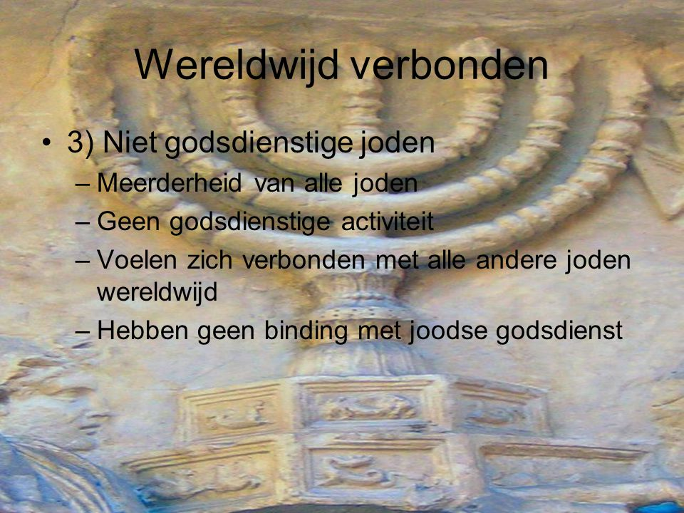 Wereldwijd verbonden 3) Niet godsdienstige joden
