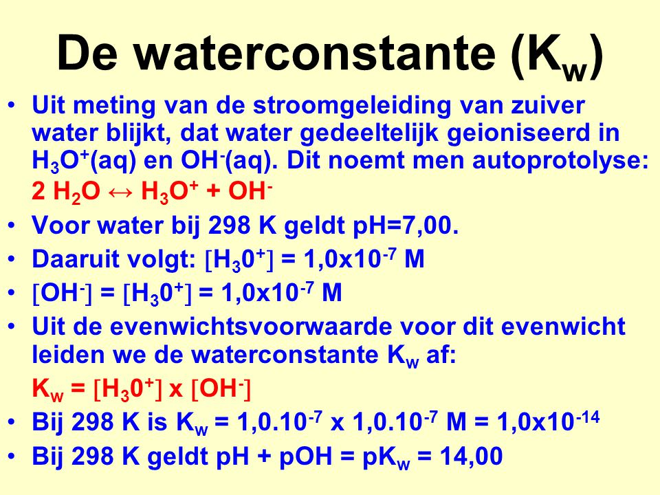 De waterconstante (Kw)