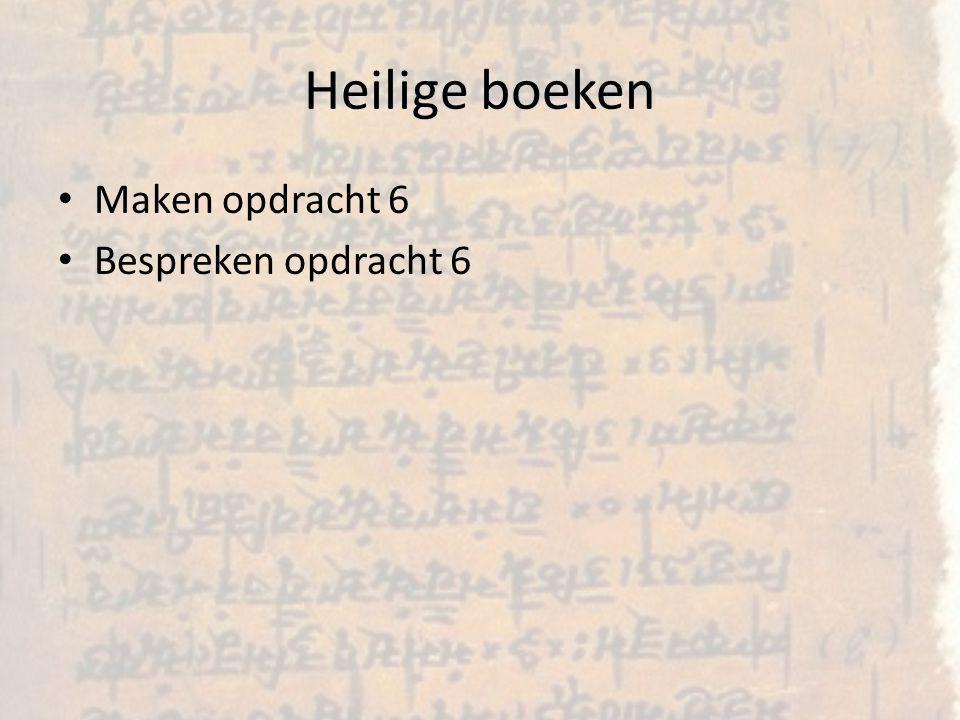 Heilige boeken Maken opdracht 6 Bespreken opdracht 6