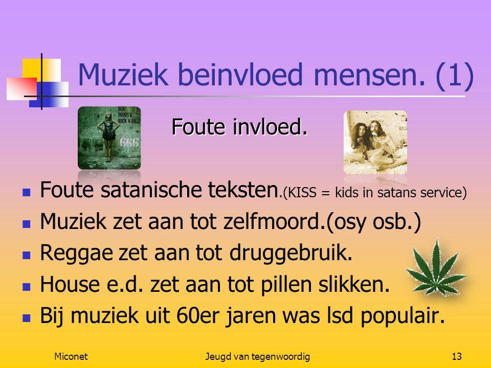 Muziek beinvloed mensen. (1)