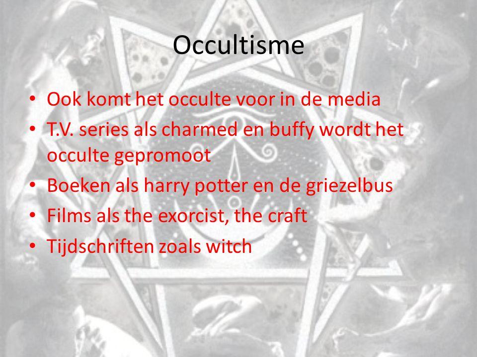 Occultisme Ook komt het occulte voor in de media