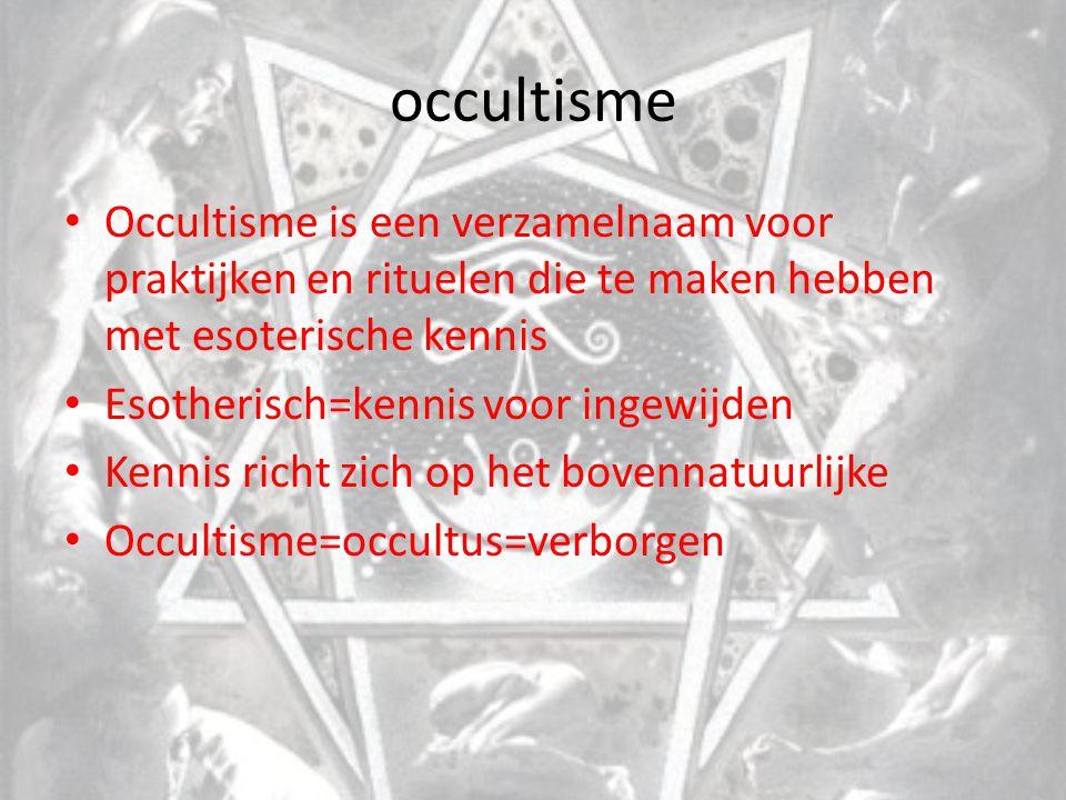 occultisme Occultisme is een verzamelnaam voor praktijken en rituelen die te maken hebben met esoterische kennis.