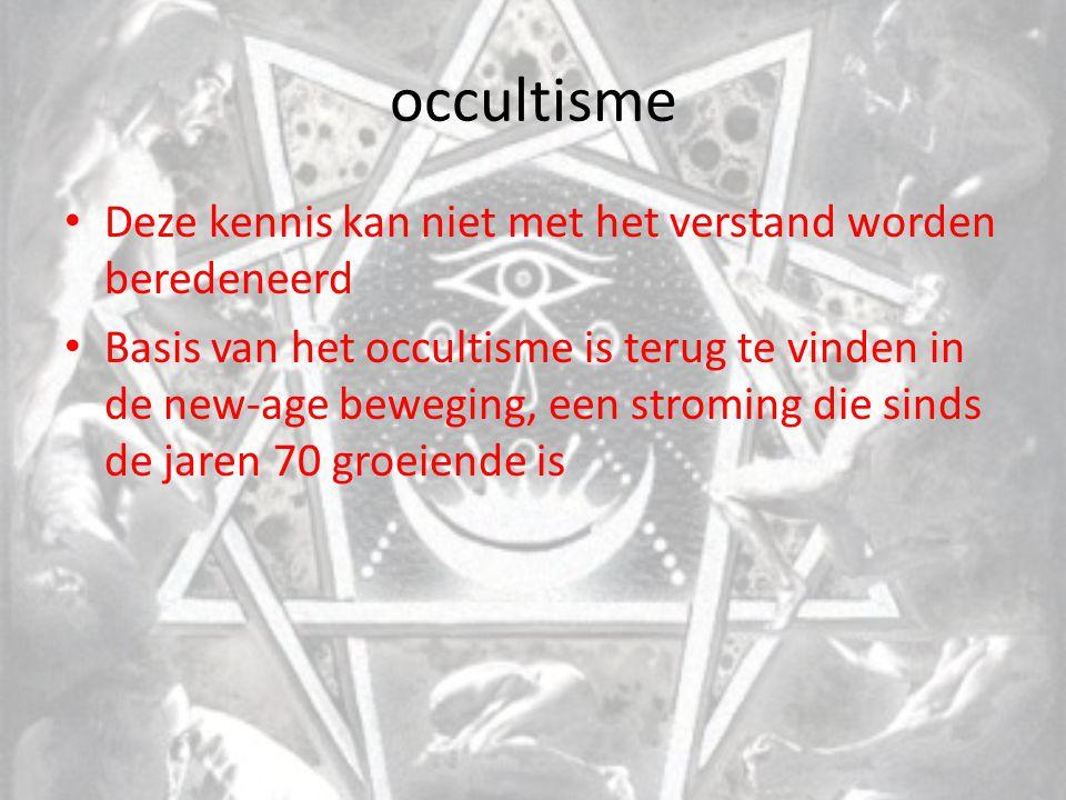 occultisme Deze kennis kan niet met het verstand worden beredeneerd
