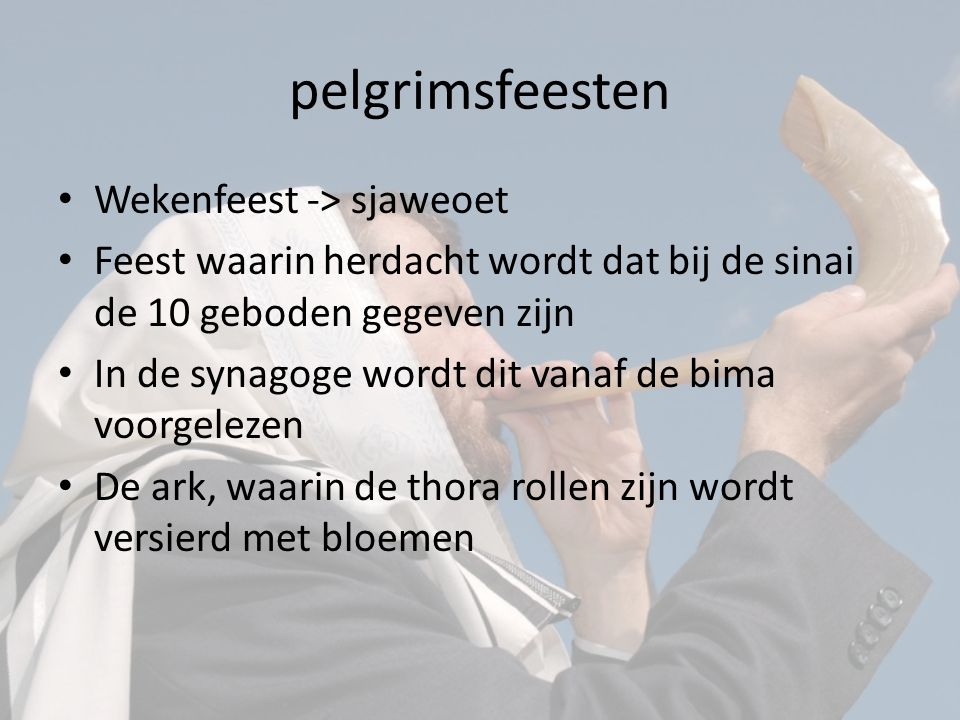 pelgrimsfeesten Wekenfeest -> sjaweoet