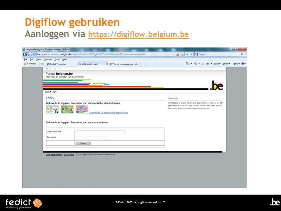 Digiflow gebruiken Aanloggen via https://digiflow.belgium.be