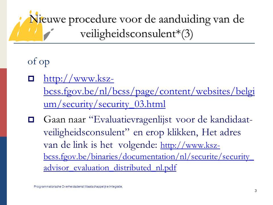 Nieuwe procedure voor de aanduiding van de veiligheidsconsulent*(3)