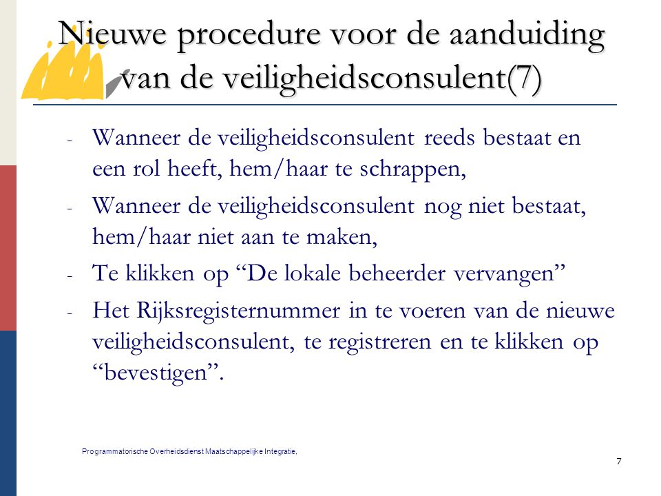 Nieuwe procedure voor de aanduiding van de veiligheidsconsulent(7)