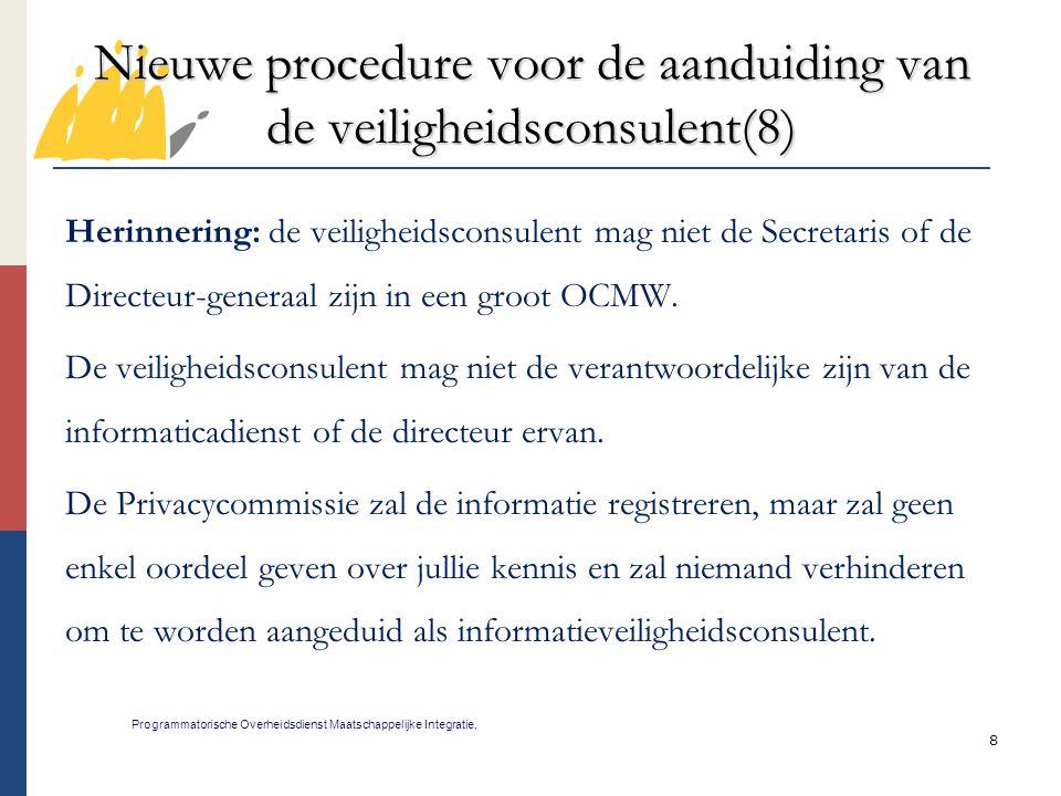 Nieuwe procedure voor de aanduiding van de veiligheidsconsulent(8)
