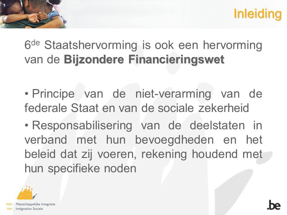 Inleiding 6de Staatshervorming is ook een hervorming van de Bijzondere Financieringswet.