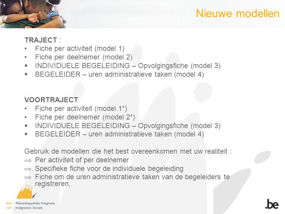 Nieuwe modellen TRAJECT : Fiche per activiteit (model 1)