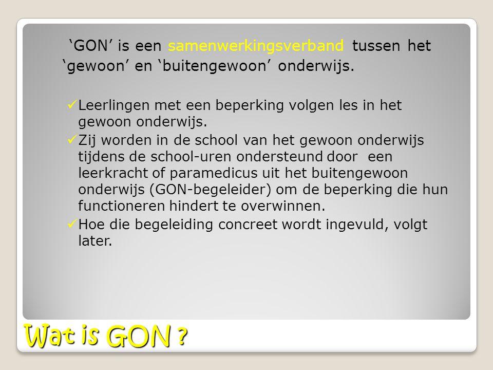 Wat is GON 'GON' is een samenwerkingsverband tussen het