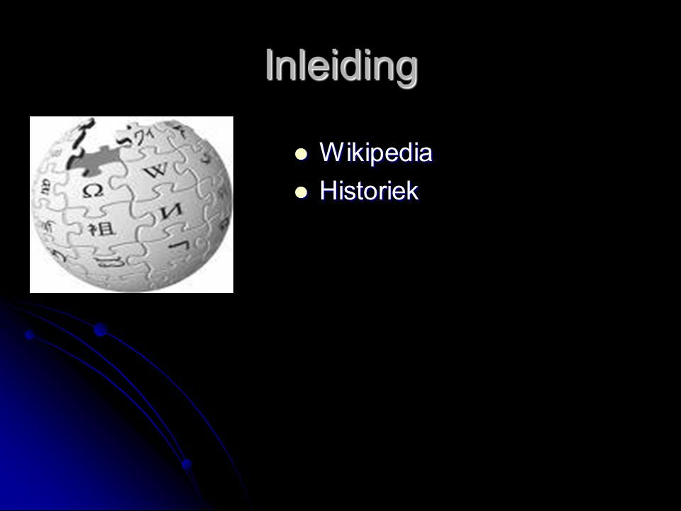 Inleiding Wikipedia Historiek