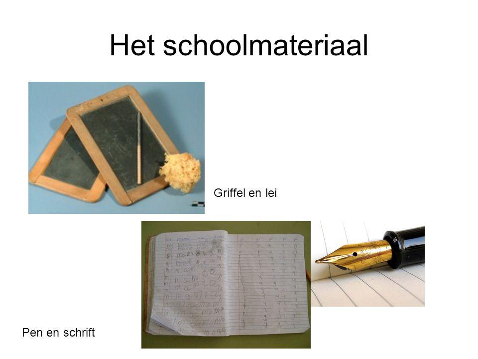 Het schoolmateriaal Griffel en lei Pen en schrift