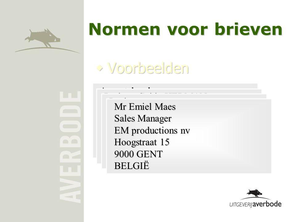 Normen voor brieven Voorbeelden Aangetekend Prof. dr. Johan Schepers