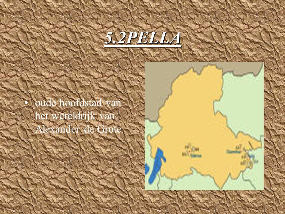 5.2PELLA oude hoofdstad van het wereldrijk van Alexander de Grote.
