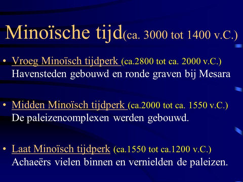 Minoïsche tijd(ca. 3000 tot 1400 v.C.)