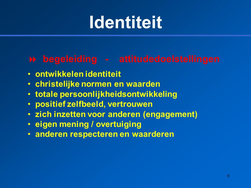 Identiteit begeleiding - attitudedoelstellingen ontwikkelen identiteit