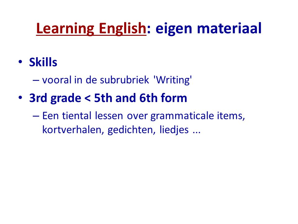 Learning English: eigen materiaal
