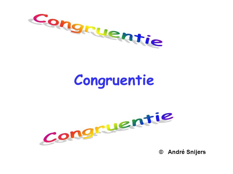 Congruentie Congruentie Congruentie © André Snijers