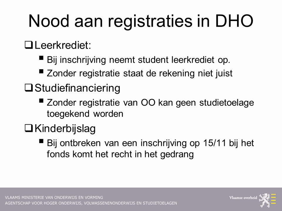 Nood aan registraties in DHO
