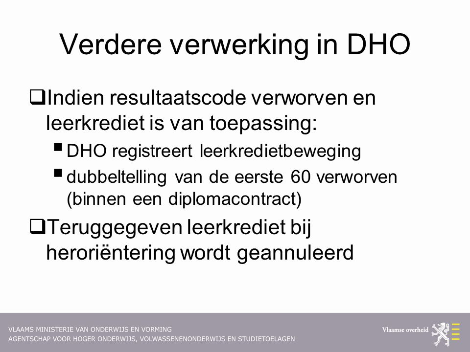 Verdere verwerking in DHO