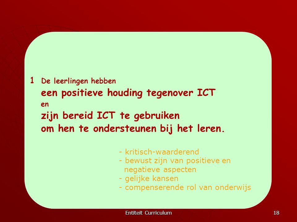 een positieve houding tegenover ICT