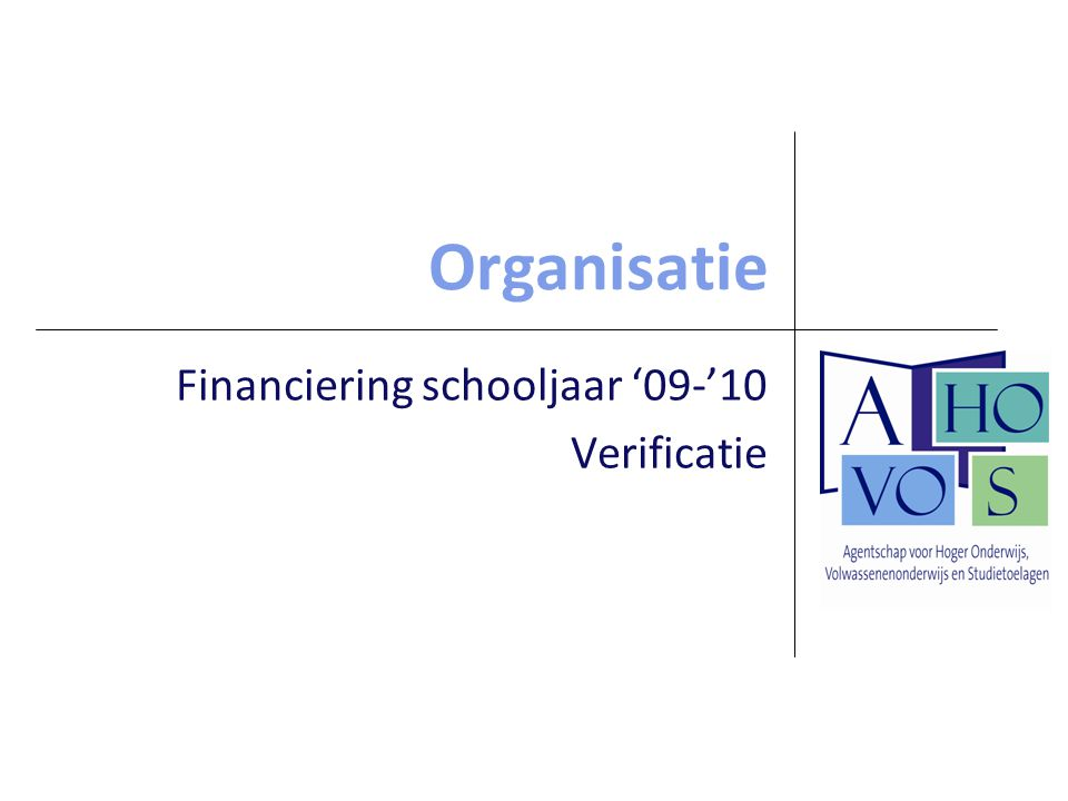 Financiering schooljaar '09-'10 Verificatie