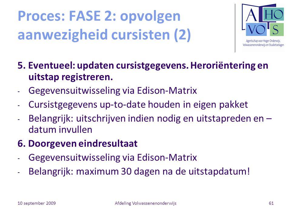 Proces: FASE 2: opvolgen aanwezigheid cursisten (2)