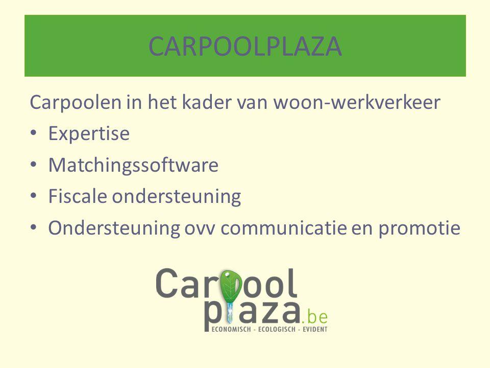 CARPOOLPLAZA Carpoolen in het kader van woon-werkverkeer Expertise