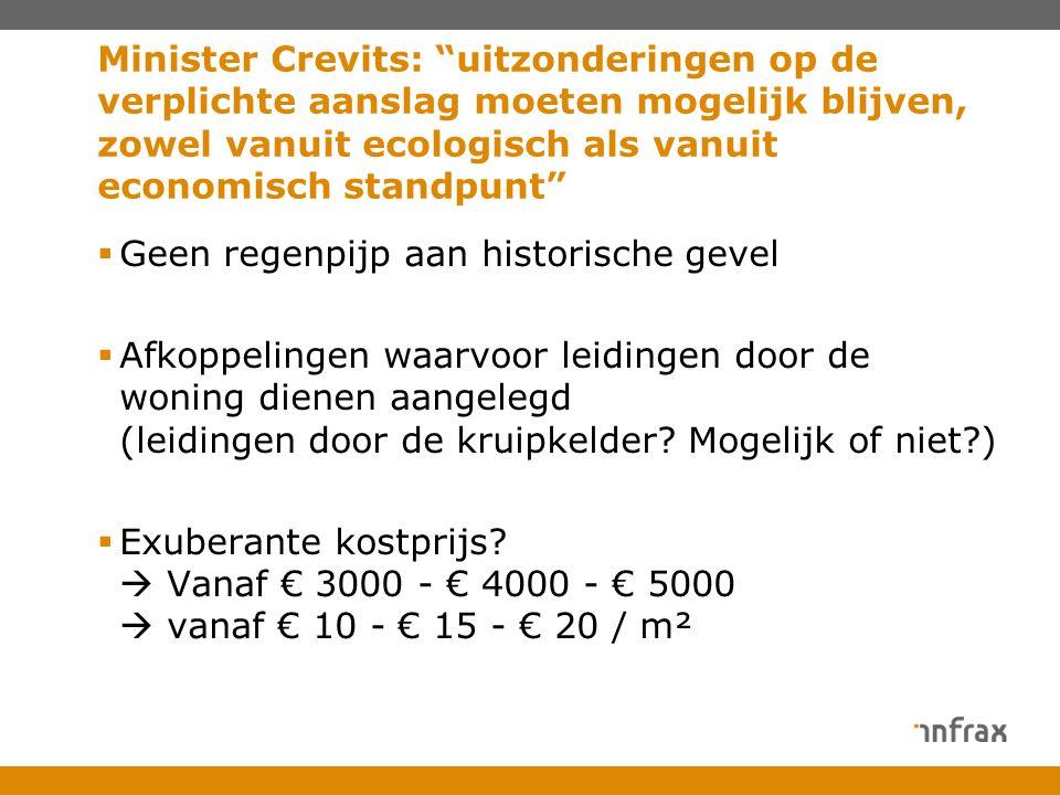 Minister Crevits: uitzonderingen op de verplichte aanslag moeten mogelijk blijven, zowel vanuit ecologisch als vanuit economisch standpunt