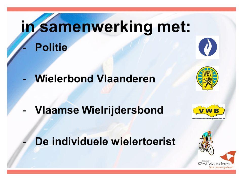 in samenwerking met: Politie Wielerbond Vlaanderen