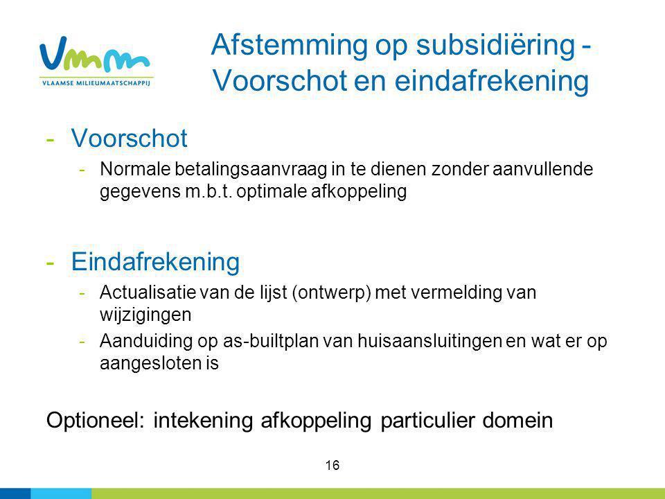 Afstemming op subsidiëring - Voorschot en eindafrekening