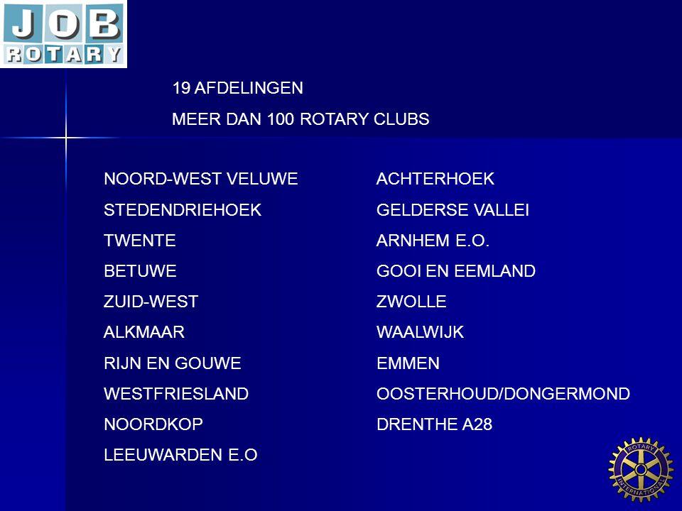 19 AFDELINGEN MEER DAN 100 ROTARY CLUBS. NOORD-WEST VELUWE ACHTERHOEK. STEDENDRIEHOEK GELDERSE VALLEI.