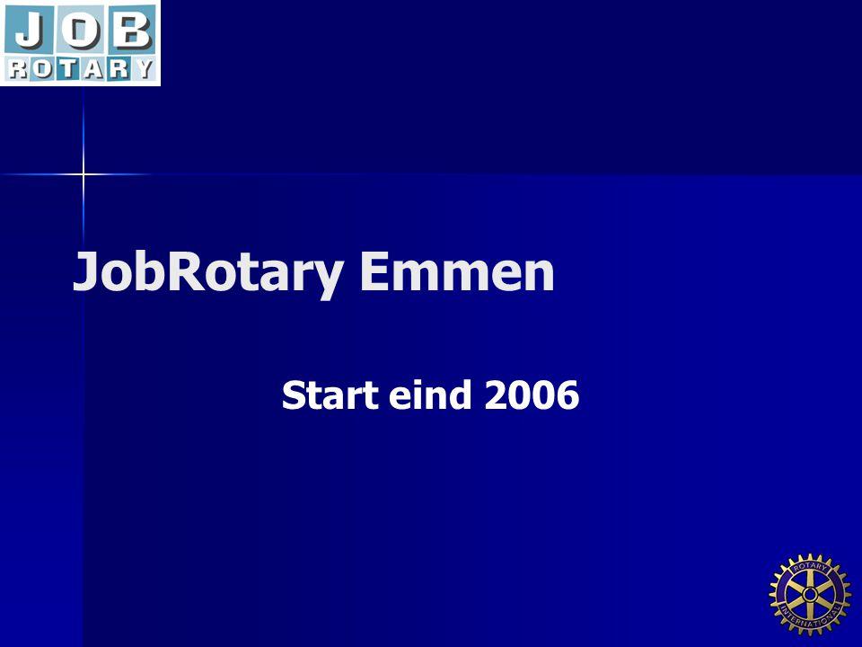 JobRotary Emmen Start eind 2006