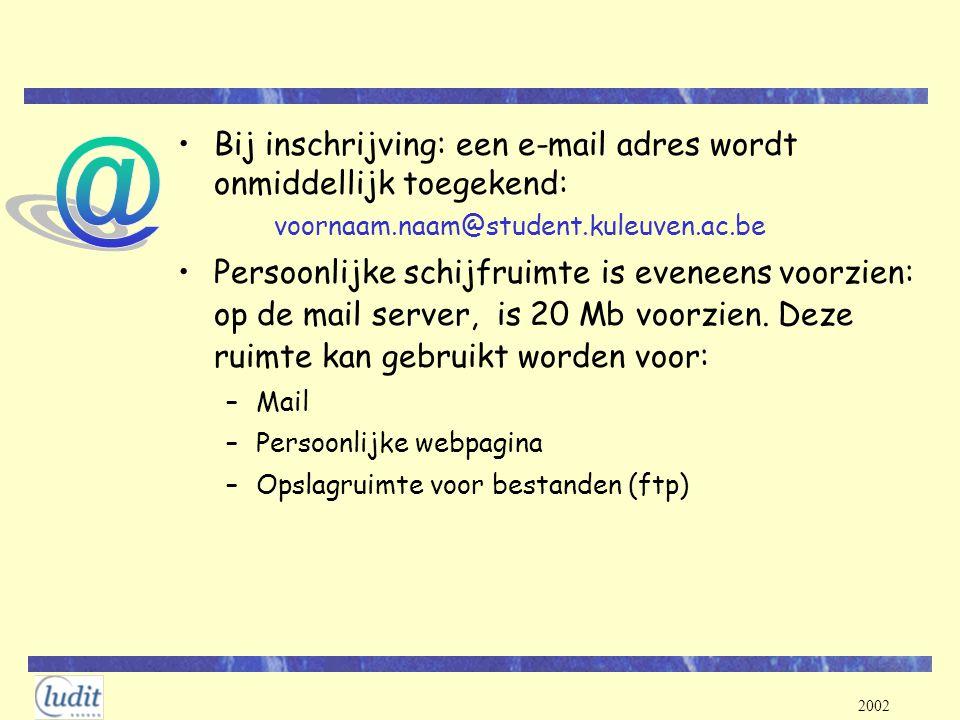 @ Bij inschrijving: een e-mail adres wordt onmiddellijk toegekend: