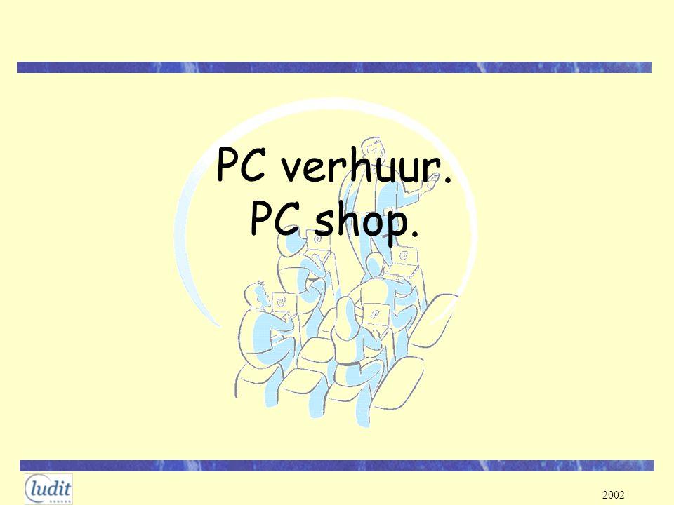 PC verhuur. PC shop.