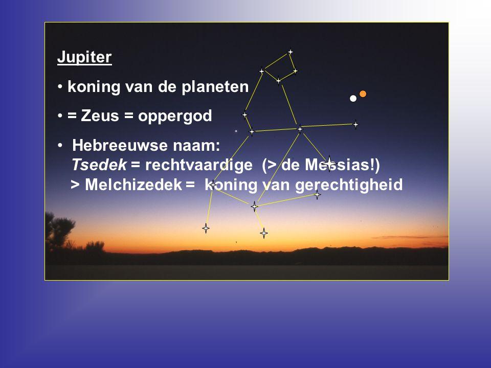 Jupiter koning van de planeten. = Zeus = oppergod.