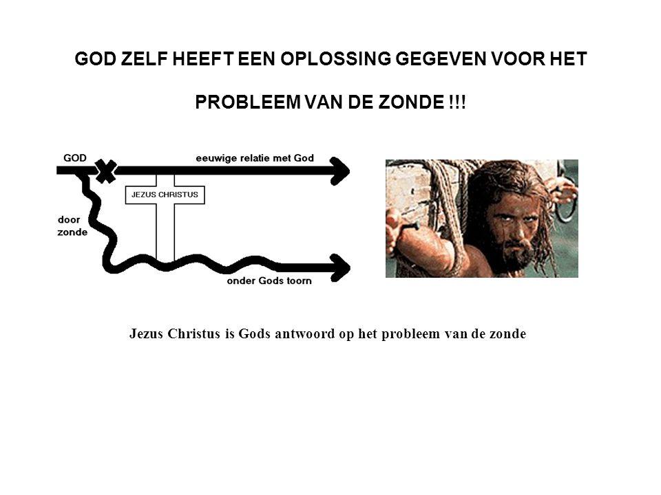 Jezus Christus is Gods antwoord op het probleem van de zonde