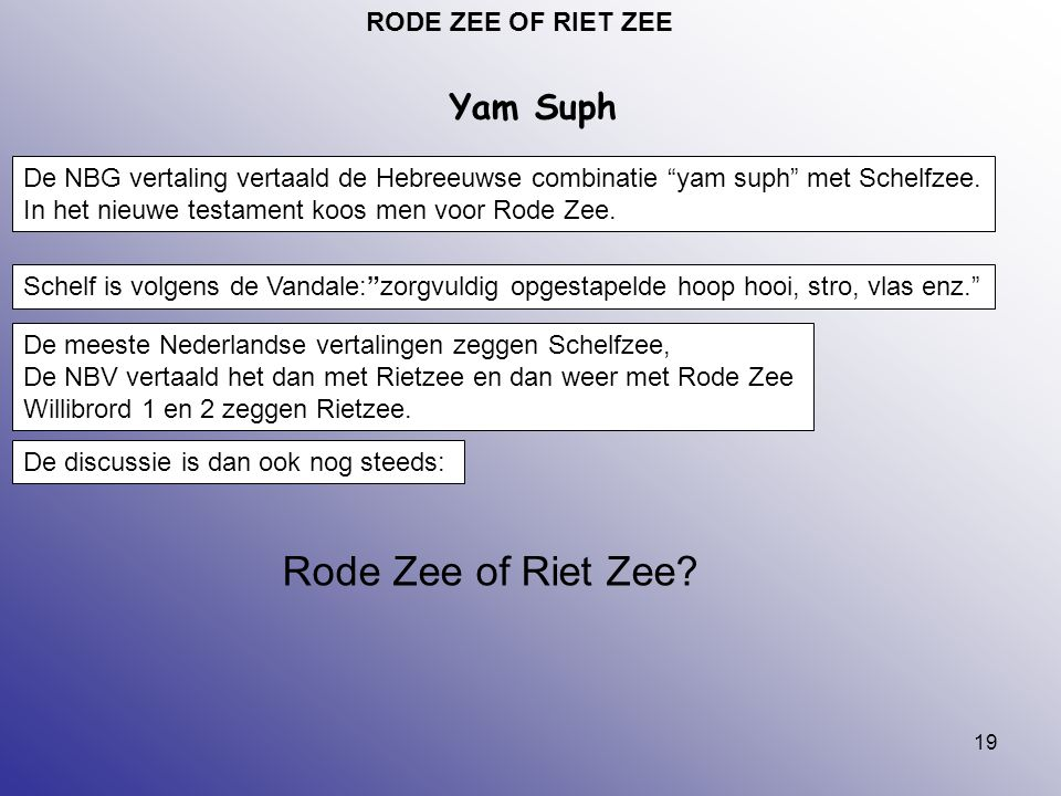 Rode Zee of Riet Zee Yam Suph RODE ZEE OF RIET ZEE