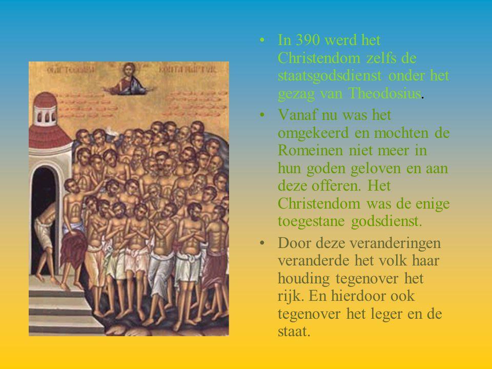 In 390 werd het Christendom zelfs de staatsgodsdienst onder het gezag van Theodosius.
