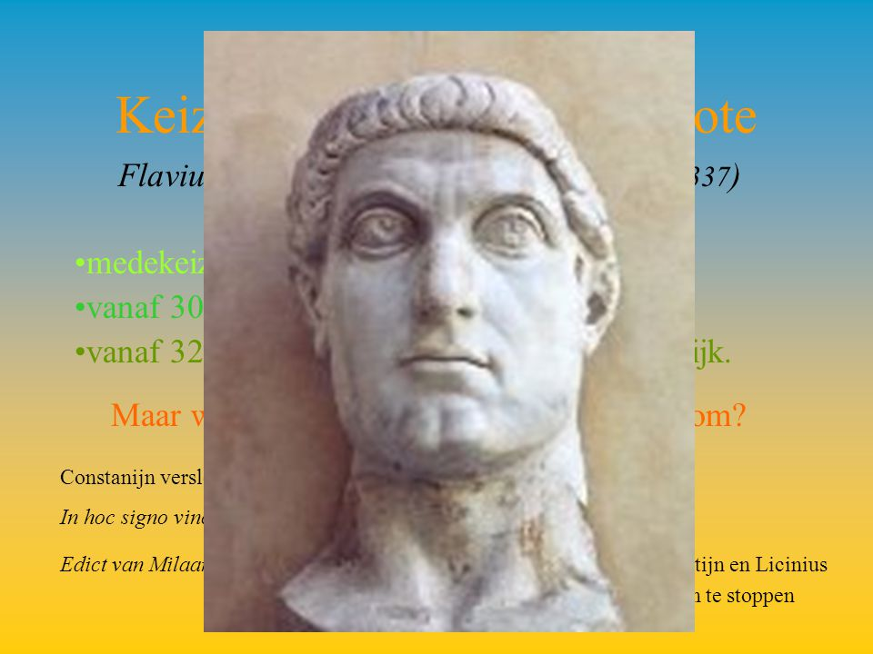 Keizer Constantijn I De Grote