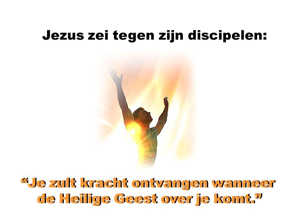 Jezus zei tegen zijn discipelen: