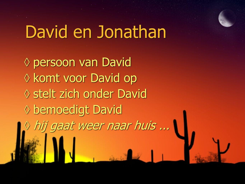 David en Jonathan persoon van David komt voor David op