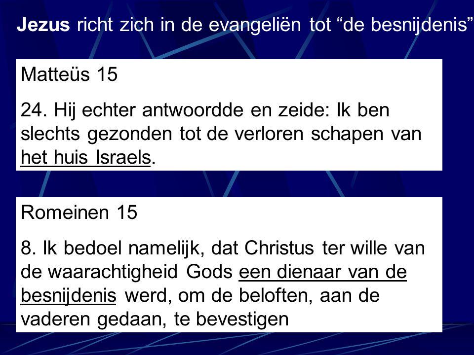 Jezus richt zich in de evangeliën tot de besnijdenis