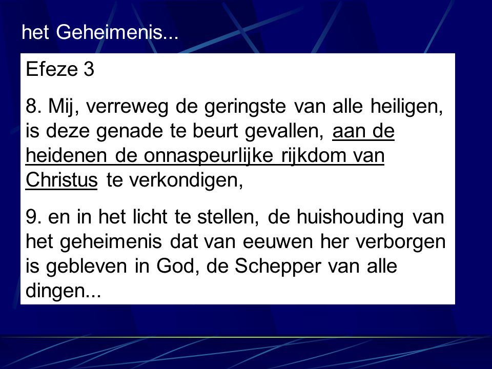 het Geheimenis... Efeze 3.